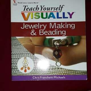 Teach yourself visually jewelery making & beading
