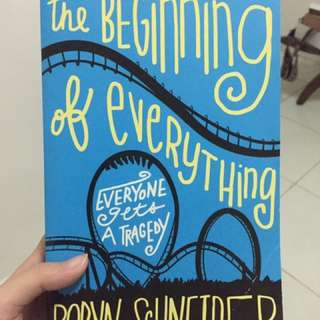 The beginning of everything (robyn scneider)