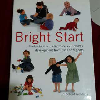 Bright start - baby toddler parenting book