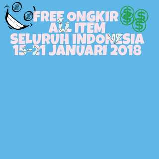 FREE ONGKIR ALL ITEM SEINDONESIA