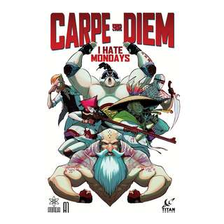 Carpe Diem Book One: I Hate Mondays