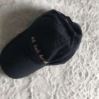 """Uh Huh Honey"" Cap"
