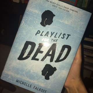 Playlist for the Dead by Michael Falkoff