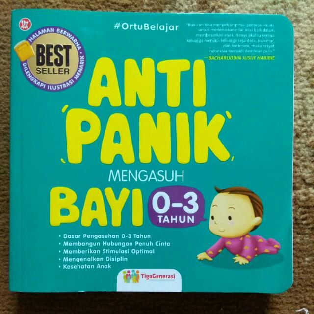 Anti Panik Mengasuh Bayi 0-3 tahun