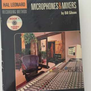 Recording method: microphones & mixers by Bill Gibson include dvd