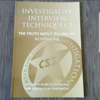 Investigative interview techniques 2: the truth about telling lies
