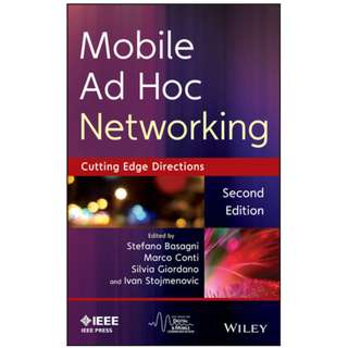 Mobile Ad Hoc Networking The Cutting Edge Directions, 2nd Edition