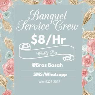 $8/hr Banquet Service Crews Needed @Bras Basah