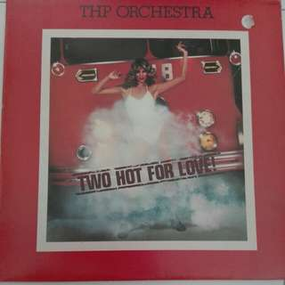 Two Hot For Love THP Orchestra Vinyl LP Record