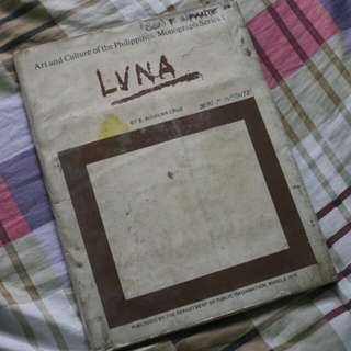 LUNA Art and Culture of the Philippines/Monograph Series 1
