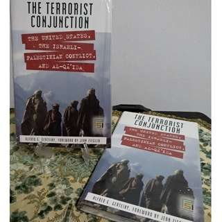 The Terrorist Conjunction : The United States, The Israel - Palestinian Conflict, and Al-Qa'ida (Hard Cover)