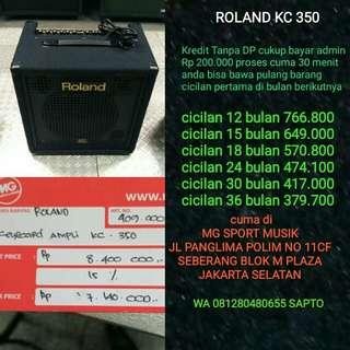 ROLAND KC 350 BISA DI CICIL