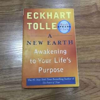 A New Earth : Awakening to Your Life's Purpose by Eckhart Toll