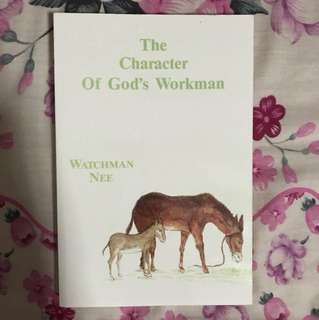 The Character of God's Workman By Watchman Nee