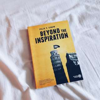 """Beyond The Inspiration - Felix Y. Siauw"" book - 19K"