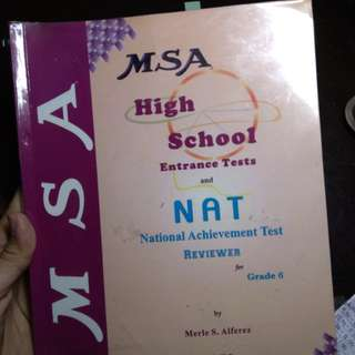 MSA Highschool Entrance Tests and NAT Reviewer for Grade 6