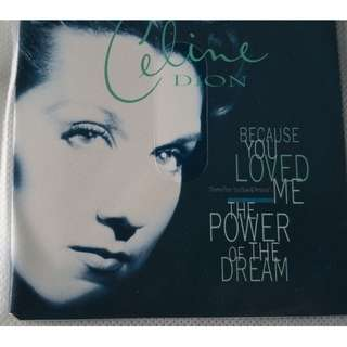 CELINE DION BECAUSED YOU LOVED ME , THE POWER OF DREAM