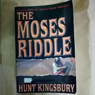The Moses Riddle by Hunt Kingsbury