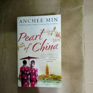 Pearl of China by Anchee Min, author of Empress orchid and the last Empress