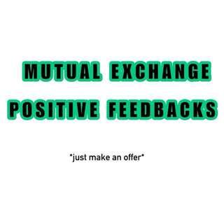 FREE MUTUAL EXCHANGE POSITIVE FEEDBACKS