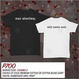 Matching Couple Shirt - Our Stories Will Never End v2