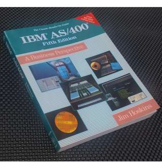 1994 The Classic Hands-On Guide: IBM AS/400 Fifth Edition - A Business Perspective by Jim Hoskins