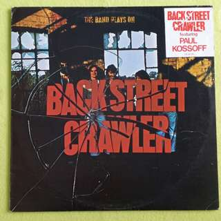 BACKSTREET CRAWLER. the band play on. (Featuring PAUL KOSSOFF : guitarist of FREE and UFO) vinyl record