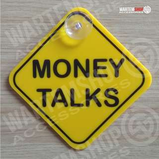 SIGN BOARD MONEY TALKS