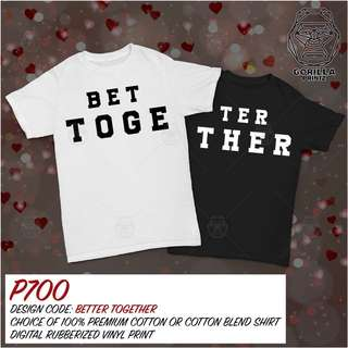 Matching Couple Shirt - Better Together