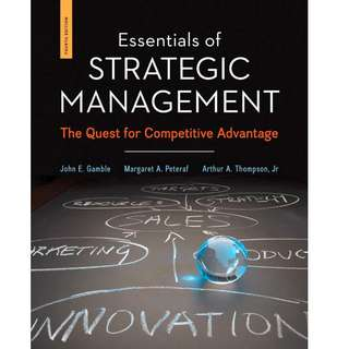 Essentials of Strategic Management The Quest for Competitive Advantage 4th Ed