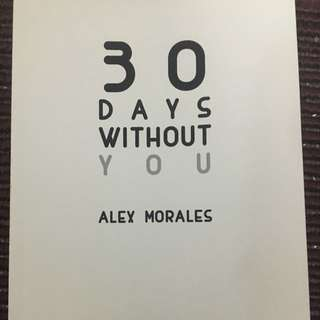 Poetry—30 Days Without You-Alex Morales