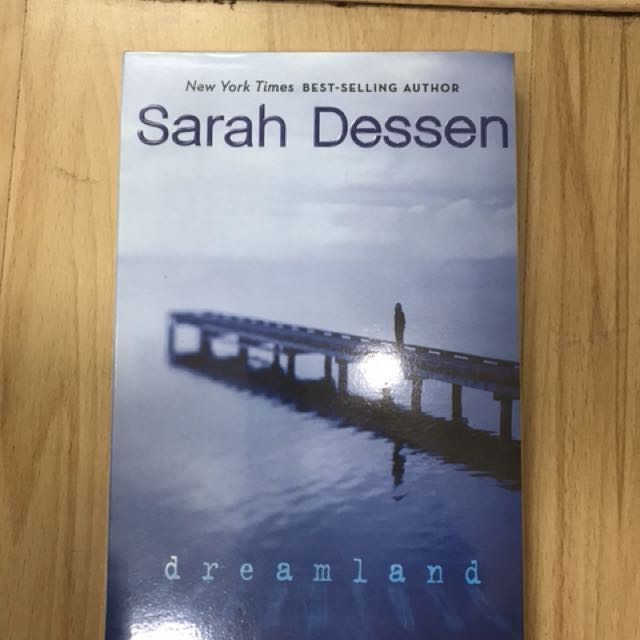 Brand New Dreamland By Sarah Dessen Books Books On Carousell