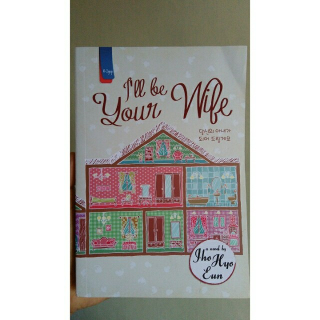 Novel I'll Be Your Wife