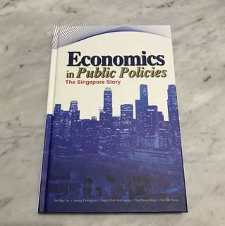 Economics in Public Policies : The Singapore Story