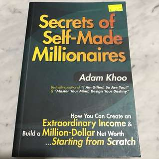 Secrets of self-made Millionaires by Adam Khoo
