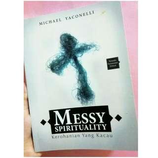 BUKU ROHANI KRISTEN PRELOVED messy spirituality - mike yaconelli