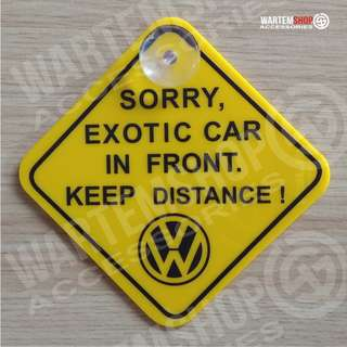 SIGN BOARD VW SORRY...