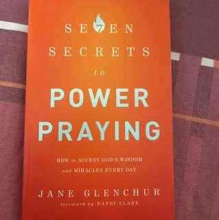 Seven secrets to power praying