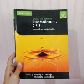 Pure Mathematics 2&3 : Cambridge