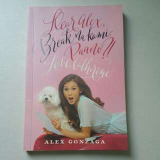 Dear Alex, Break na kami Paano?! Love, Catherine
