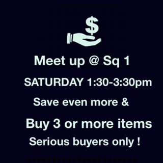 Meet up @ Square One Saturday