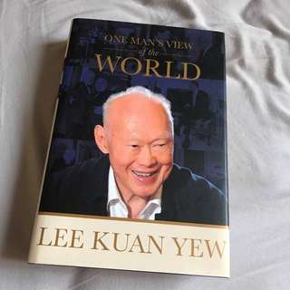 """Lee Kuan Yew - """"One Man's View Of The World"""""""