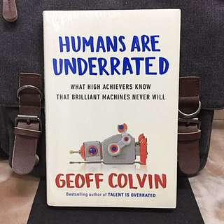 # Highly Recommended 《Bran-New + The Importance of Irreplacable Quality of Human Elements》 Geoff Colvin - Humans Are Underrated: What High Achievers Know That Brilliant Machines Never Will