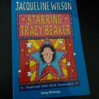 Starring Tracy Beaker/ Sang Bintang by Jacqueline Wilson
