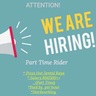 Rider Vacancy @Pizza Hut Sentul Raya