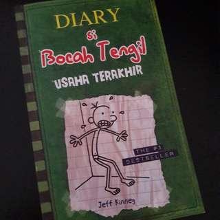 Diary si Bocah Tengil: Usaha Terakhir / Diary of a Wimpy Kid: The Last Straw: Book Three by Jeff Kinney (Terjemahan)
