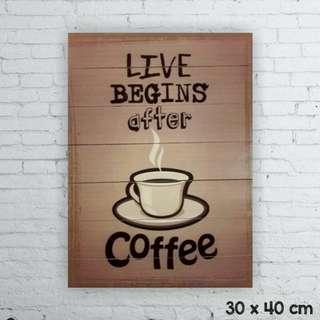 Pajangan poster kayu / hiasan cafe