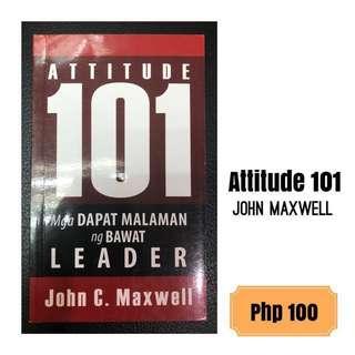 Attitude 101 John Maxwell