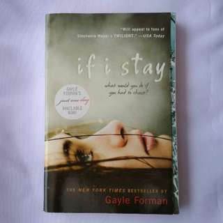 Novel If I Stay by gayle forman
