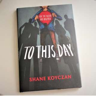TO THIS DAY Shane Koyczan [Visual Novel]
